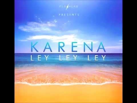 DJ KING   KARENA LEY LEY LEY (ORIGINAL CLUB MIX)