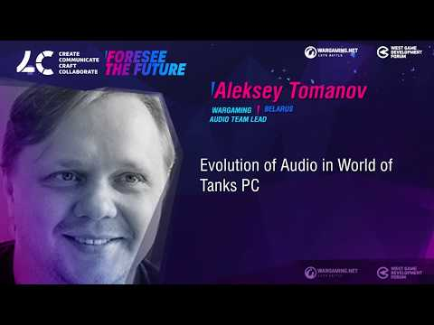 While we are not up to the sound / Aleksey Tomanov, Audio Team Lead Wargaming