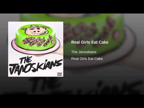 Real Girls Eat Cake