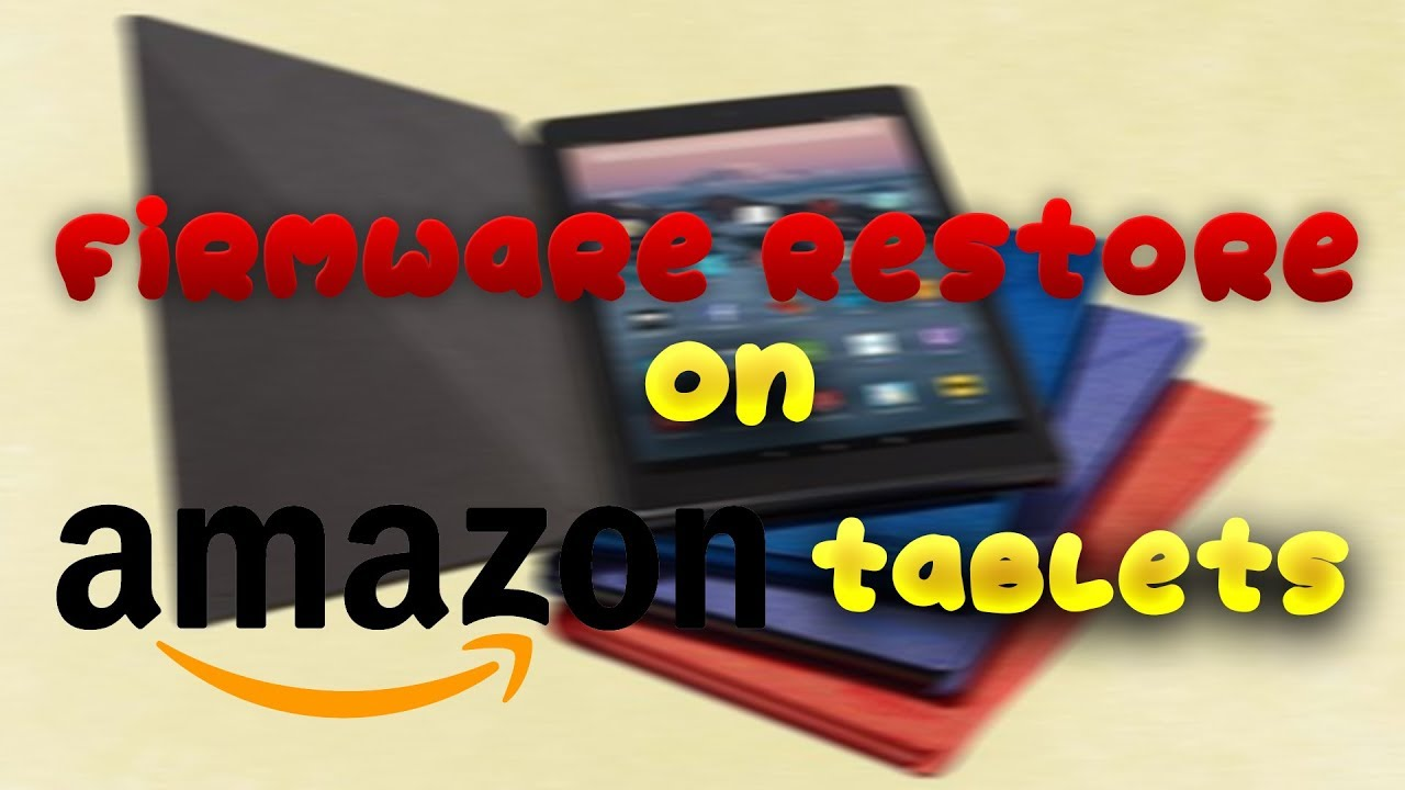 How To Restore The Firmware On A Bricked Amazon Tablet (WORKS ON ALL AMAZON  TABLETS)!!