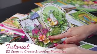 Ez Steps to Create Plumerias with the Tropical Paradise Collection