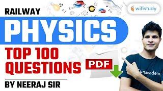 Railway Physics Top 100 Questions by Neeraj Jangid   Exam से पहले जरूर देखें