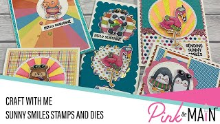 Craft With Me | Sunny Smiles Stamp and Dies