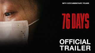 76 Days Trailer | MTV