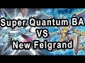 Super Quantum Burning Abyss Vs New Felgrand Dragons!