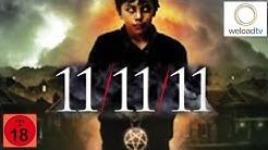 11/11/11 - Das Omen kehrt zurück [HD] (Horrorfilm   deutsch)