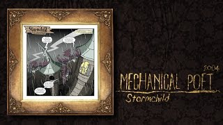 Watch Mechanical Poet Stormchild video