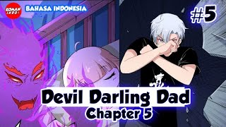 Daddy From Hell Chapter 5 Bahasa Indonesia
