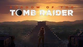 Shadow of The Tomb Raider #16 (Playthrough FR)
