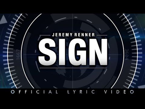 "Jeremy Renner - ""Sign"" - Official Lyric Video"