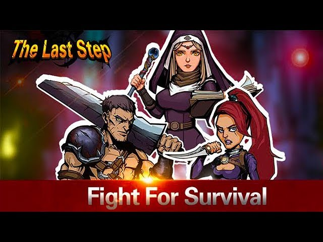 The Last Step Android Gameplay u1d34u1d30