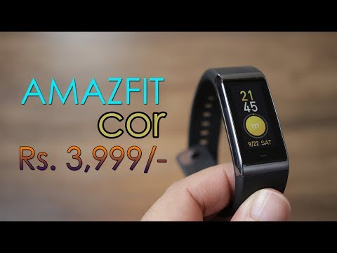 Amazfit Cor Review - Fitness Band With LCD Color Touch Screen For Rs. 3,999