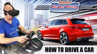 CAR DRIVING SIMULATOR IN VIRTUAL REALITY | City Car Driving VR