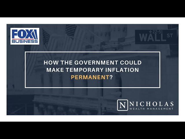 How the Government Could Make Temporary Inflation Permanent?