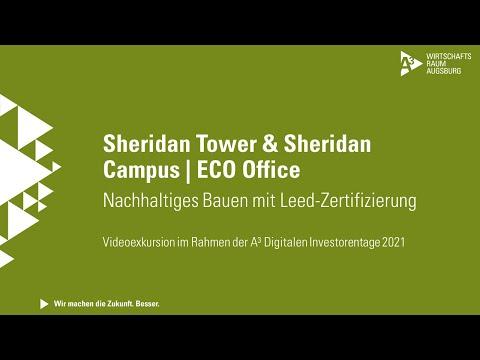 A³ Digitale Investorentage 2021: Videoexkursion ECO Office | Sheridan Tower & Sheridan Campus