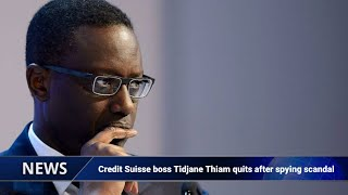 Credit Suisse Boss Tidjane Thiam Quits After Spying Scandal