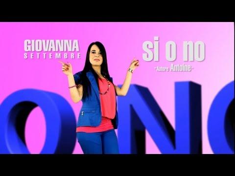 Giovanna Settembre - Si o no