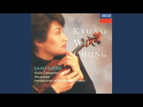 Saint-Saëns: Violin Concerto No.3 In B Minor, Op.61 - 3. Molto Moderato E Maestoso