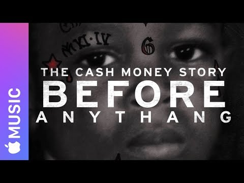 Apple Music — Before Anythang: The Cash Money Story — Trailer