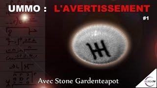 « UMMO : L' Avertissement - La Genèse » (N°1) avec Stone Gardenteapot - NURÉA TV