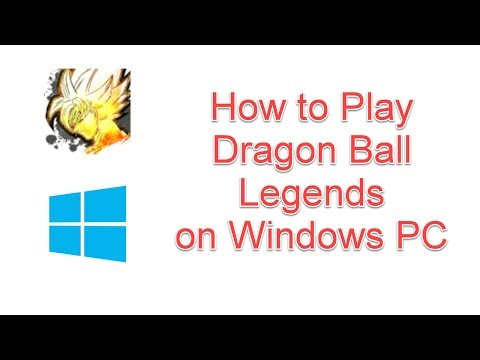 How To Play Dragon Ball Legends Game On Windows PC