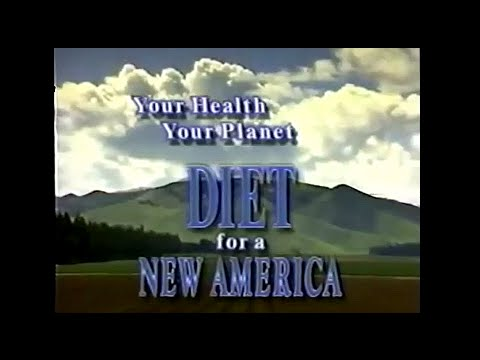 DIET FOR A NEW AMERICA ✰ John Robbins ✰ Full Documentary
