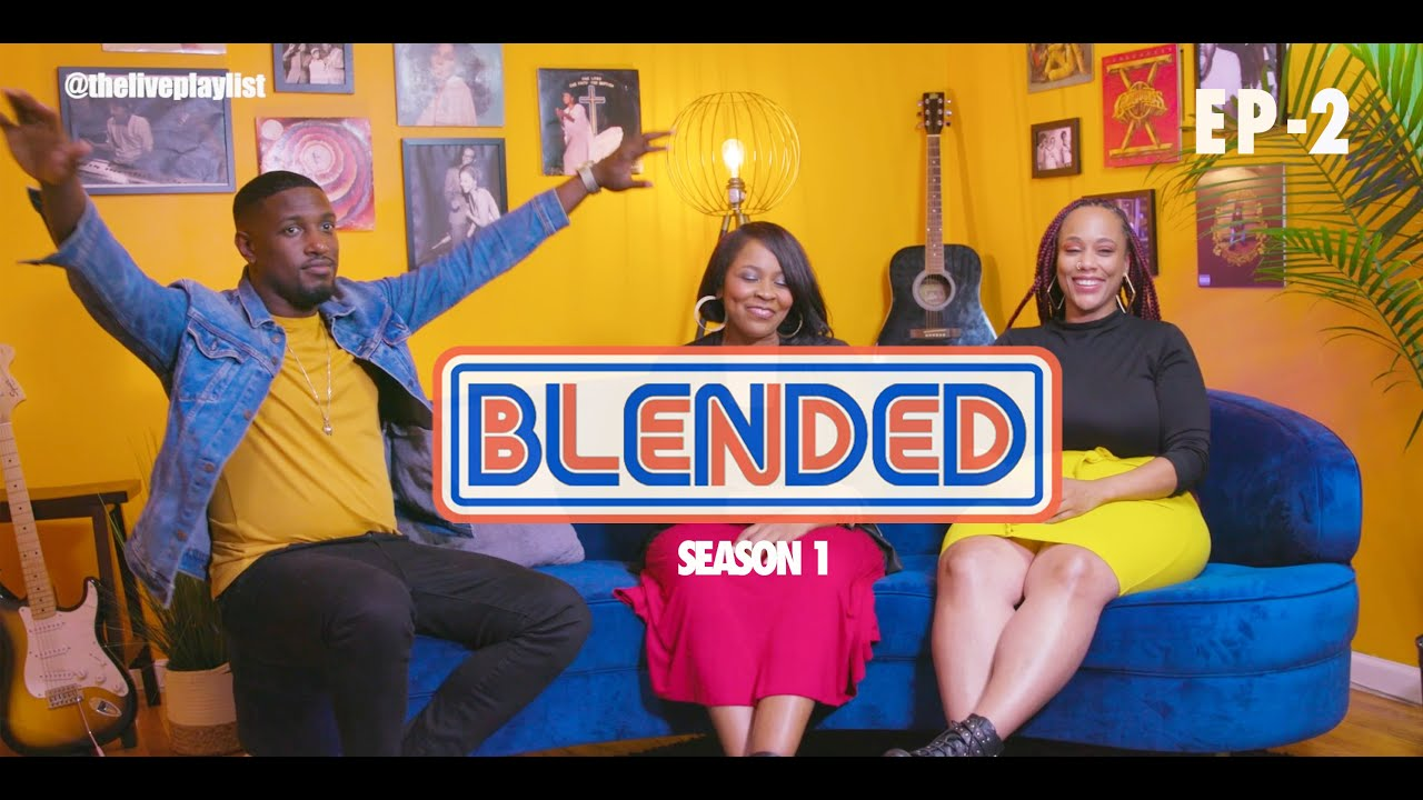 BLENDED EP - 2 | NIA ALLEN & SHARON YOUNGBLOOD sing Elevation Worship, Todd Dulaney & More