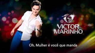 Victor Marinho - Mulher Você que Manda