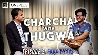 CHARCHA WITH THUGWA    Ep. 2 Ft. Soul VIPER (Part 1)    TWO THUMB KING    PUBGM HEROES   