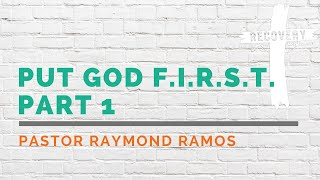 Put God F.I.R.S.T. Part 1 | RHOW Online Church