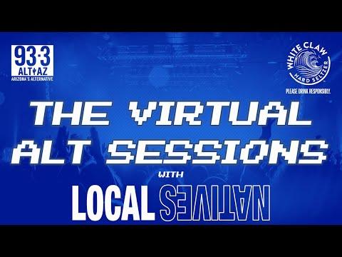 ALT AZ Virtual Session With Local Natives