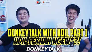 DONKEYTALK  UDIL PART 1!!!