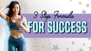 My 3-step formula for crushing ANY goal