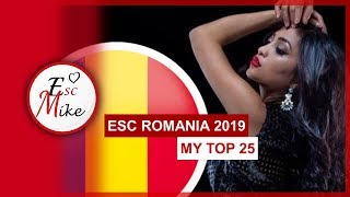 Eurovision Romania 2019 [Selectia Nationala] - My top 25 [With RATING]