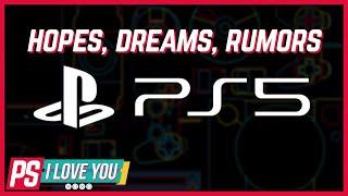 PlayStation 5 Hopes, Dreams, and Rumors - PS I Love You XOXO Ep. 1