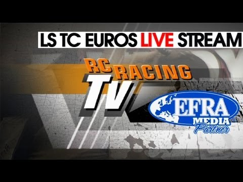Large Scale Touring Car Euros 2012 -  Sub Finals LIVE! - EFRA