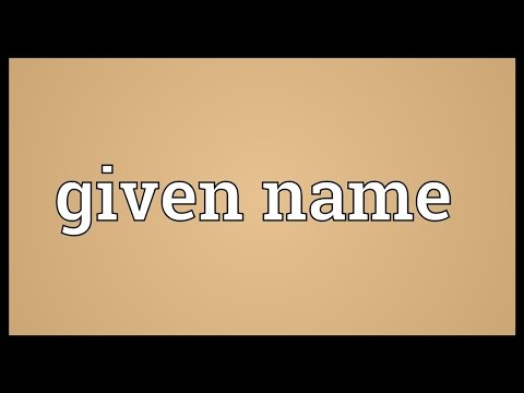 Given name Meaning