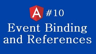 angular 2 tutorial 10 event binding and references