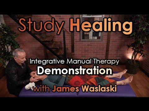 Integrative Manual Therapy Demonstration with James Waslaski