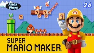 Super Mario Maker: Returning To Madness - Part 26 - Apex Plays