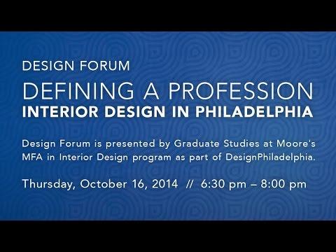 Design Forum Defining A Profession Interior In Philadelphia