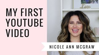 My First YouTube Video | Welcome To Nicole Ann McGraw's Channel