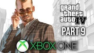 GTA 4 Xbox One Gameplay Walkthrough Part 9 - EVERYTHING IS GOING WRONG