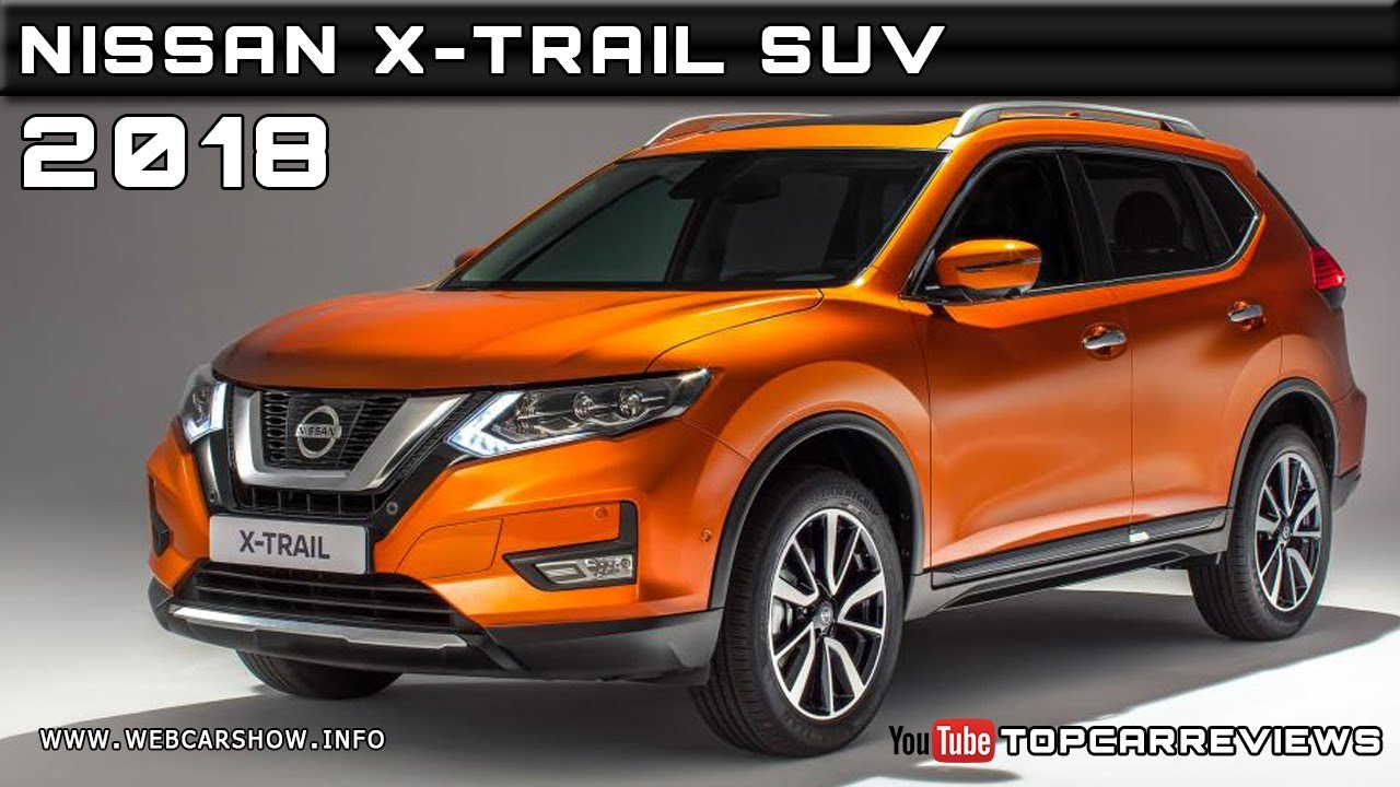 2018 Nissan X Trail Suv Review Rendered Price Specs Release Date