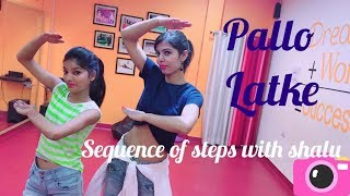 Pallo Latke | Shaadi Mein Zaroor Aana|bollywood dance|choreography by shalu| dance routine|