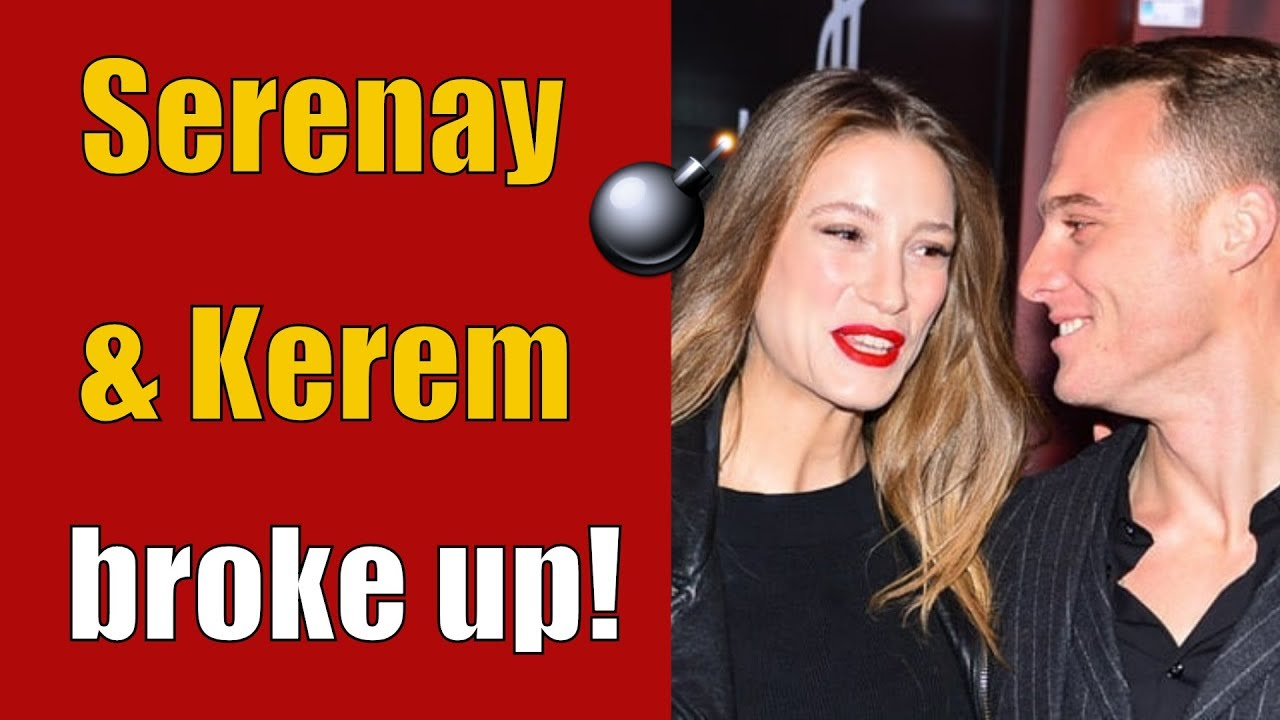 Serenay Sarikaya and Kerem Bürsin split up