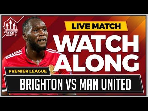 Brighton vs Manchester United LIVE Stream Watchalong