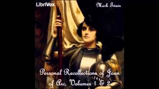 Personal Recollections of Joan of Arc (FULL Audiobook)