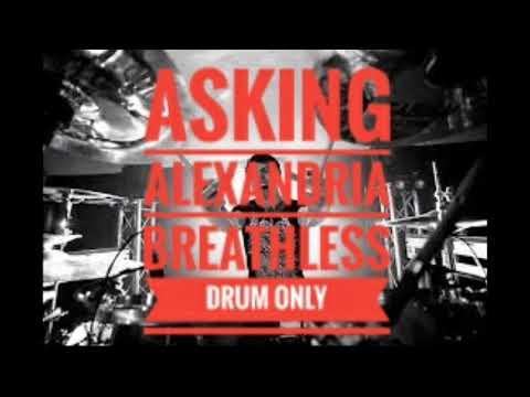 Asking Alexandria BREATHLESS drum Only