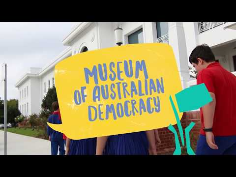Canberra Excursion: Museum of Australian Democracy